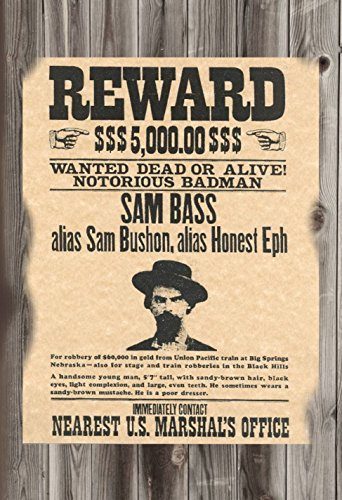 (WANTED POSTER SAM BASS DEAD OR ALIVE 12