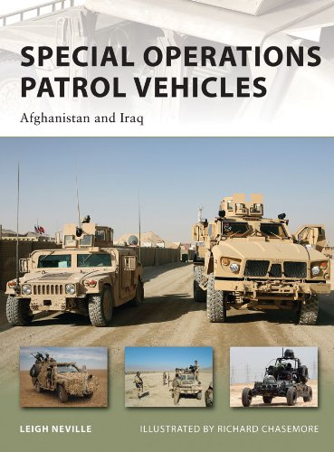 Special Operations Patrol Vehicles: Afghanistan and Iraq (New Vanguard Book 179)