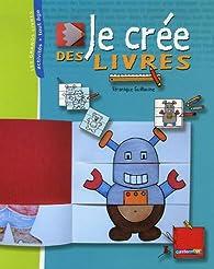 Book's Cover ofJe crée des livres