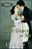Save the Last Dance for Me (Maitland Maidens Book 1)