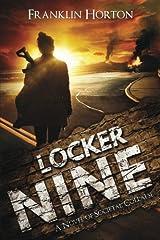 Locker Nine: A Novel of Societal Collapse Paperback