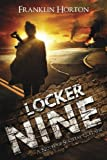 Locker Nine: A Novel of Societal Collapse