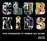 Club Kids, , 1906155542