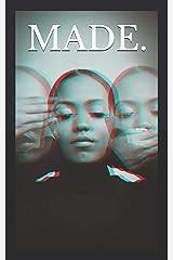 MADE.: Black & White Paperback