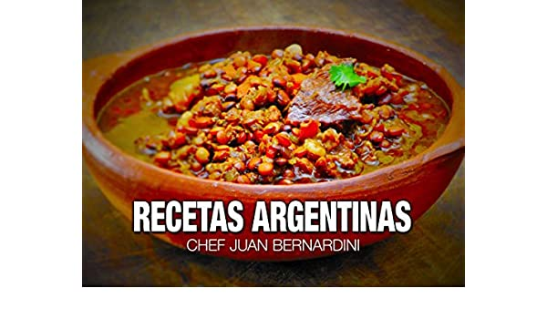 Recetas Argentinas eBook: Chef Juan Bernardini: Amazon.es ...