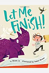 Let Me Finish! Hardcover