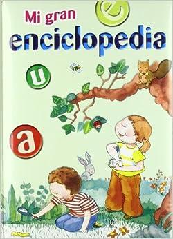 Mi gran enciclopedia/ My Great Encyclopedia