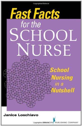 Fast Facts for the School Nurse: School Nursing in a Nutshell Pdf