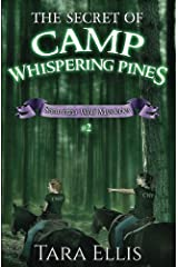 The Secret of Camp Whispering Pines: Samantha Wolf Mysteries #2 (Volume 2) Paperback