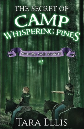 The Furtively of Camp Whispering Pines: Samantha Wolf Mysteries #2 (Volume 2)