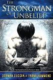 The Strongman of Unbelief, Frank Hammond, 0892280956