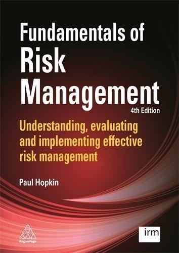 Fundamentals of Hazard Management: Understanding, evaluating and implementing effective risk management