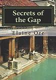 Secrets of the Gap, Elaine Orr, 1482080451