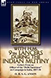 With H M 9th Lancers During the Indian Mutiny, O. H. S. G. Anson, 0857067060