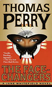 The Face-Changers (Jane Whitefield Book 4) by [Perry, Thomas]