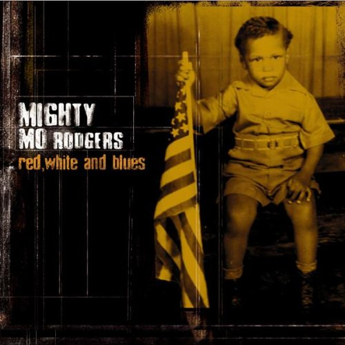 Mighty Mo Rodgers Red White And Blues Amazoncom Music