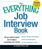 The Everything Job Interview Book: All you need to stand out in today's competitive job market (Everything series)