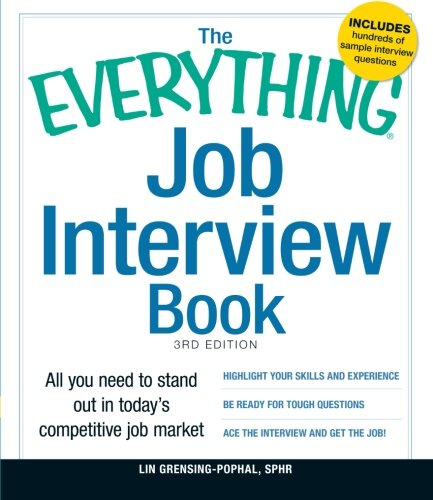 The Everything Job Interview Book: All you need to stand out in today