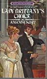 Lady Brittany's Choice, Amanda Scott, 0451153154