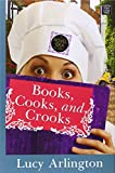 Books, Cooks, and Crooks (Novel Idea Mysteries)