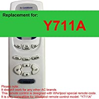 Replacement for Whirpool Air Conditioner Remote Control Model Number Y711A Works for ACC082PS0 ACC082PS2 ACC082PT0 ACC082PT1 ACC108PS0 ACC108PS2 ACC108PT0 ACC108PT1 ACC184PS0 ACC184PS2 ACQ052PP0