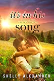 It's In His Song (A Red River Valley Novella Book 6) - Kindle edition by Alexander, Shelly. Literature & Fiction Kindle eBooks @ Amazon.com.