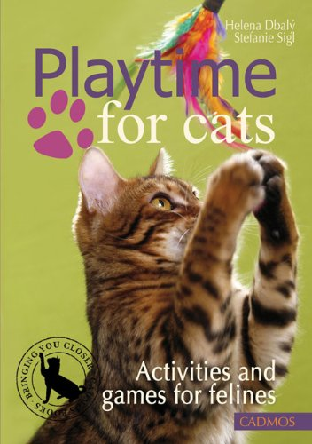 Playtime for Cats: Activities and Games for Felines by Cadmos Books