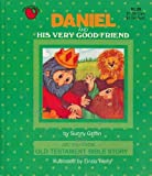 Daniel and His Very Good Friend, S. Griffin, 1569870462