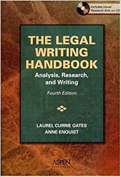 Book The Legal Writing Handbook: Analysis, Research & Writing, Fourth Edition by Laurel Currie Oates (2006-05-12)