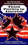 By Steven J. Rosenstone - Third Parties in America: Citizen Response to Major Party Failure. (Second edition, updated and expanded): 2nd (second) Edition