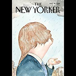 The New Yorker, August 22nd 2016 (Patrick Radden Keefe, Lizzie Widdicombe, Emily Nussbaum)