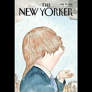 The New Yorker, August 22nd 2016 (Patrick Radden Keefe, Lizzie Widdicombe, Emily Nussbaum) Periodical