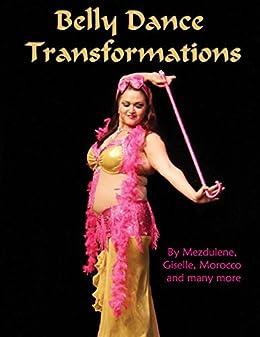 Belly Dance Transformations by [Bliss, Mezdulene]