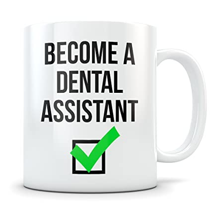 Dental Assistant Graduation Gifts - Coffee Mug Congratulations Gift for Dentistry Assistant Graduates - Funny Gift