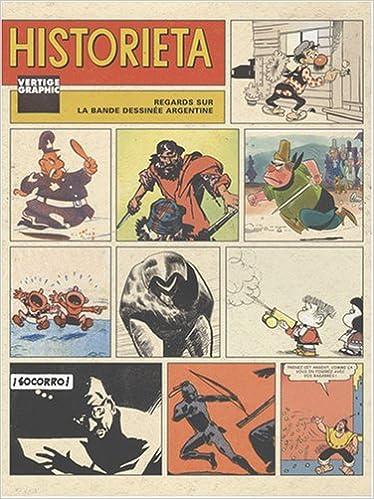 En ligne téléchargement Historieta : Regards sur la bande dessinée argentine pdf, epub