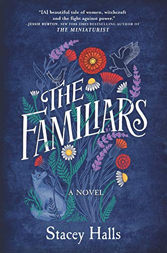 The Familiars: A Novel