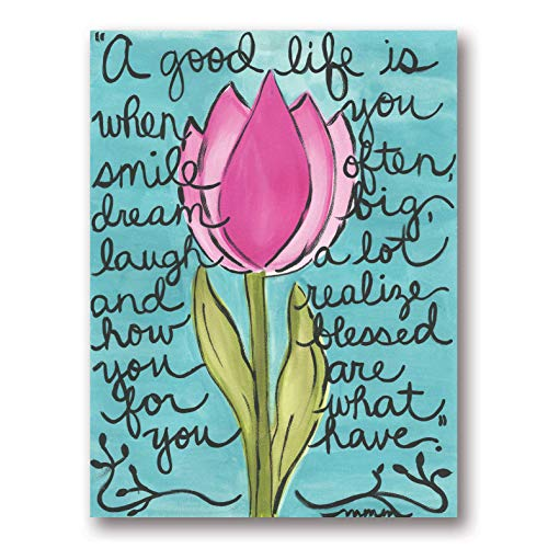 Beautiful Floral 'A Good Life is When You Smile Often.and Realize How Blessed You are for What You Have; Inspirational Religious Decor; One 11x14in Poster Print