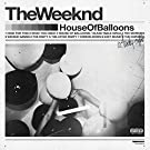 House Of Balloons [Explicit]