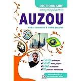Dictionnaire Encyclopédique AUZOU: Noms communs & noms propres (DICTIONNAIRES E)