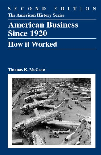 Search : American Business Since 1920: How It Worked