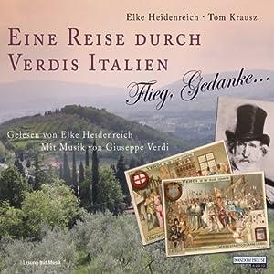 Eine Reise durch Verdis Italien Hörbuch