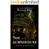 The Almshouse (The Spirit World Series Book 1)