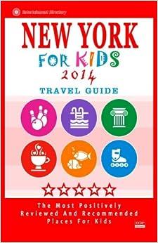 Como Descargar Torrente New York For Kids (travel Guide 2014): Places For Kids To Visit In New York PDF Online