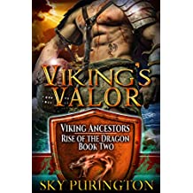Viking's Valor (Viking Ancestors: Rise of the Dragon Book 2)