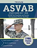 img - for ASVAB Study Guide 2017-2018: ASVAB Test Prep Book and Practice Test Questions (Trivium Test Prep) book / textbook / text book