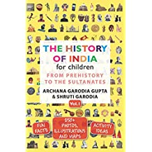 THE HISTORY OF INDIA FOR CHILDREN VOL. 1