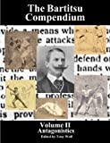 The Bartitsu Compendium, Volume II: Antagonistics