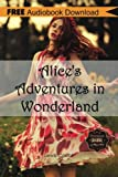img - for Alice's Adventures in Wonderland: Includes Digital MP3 Audiobook Inside (Classic Book Collection) book / textbook / text book
