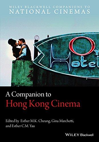 A Companion to Hong Kong Cinema (Wiley Blackwell Companions to National Cinemas)