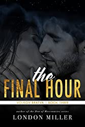 The Final Hour (Volkov Bratva Book 3)